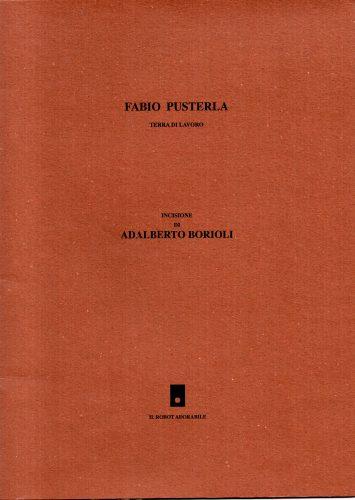 Fabio Pusterla Terra di lavoro, Il Robot adorabile, Milano