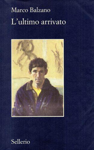 Marco Balzano - L'ultimo arrivato - Copertina