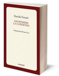 Davide Ferrari - Dei pensieri la condensa