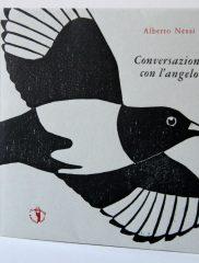 Alberto Nessi, <em>Conversazione con l'angelo</em>, Il Ragazzo innocuo, 2013