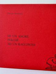Davide Rondoni, <em>Sei un amore perché sei un racconto</em>, Il Ragazzo innocuo, 2013