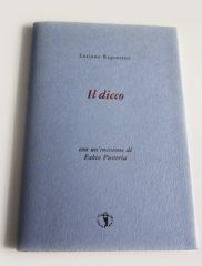 Luciano Ragozzino, <em>Il Dicco</em>, Il Ragazzo innocuo, 2014