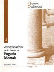 Elisabetta Motta <em>Immagini religiose nella poesia di Eugenio Montale</em>, Quaderni Balleriniani, 1996