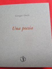 Giorgio Orelli <em>Una Poesia</em>