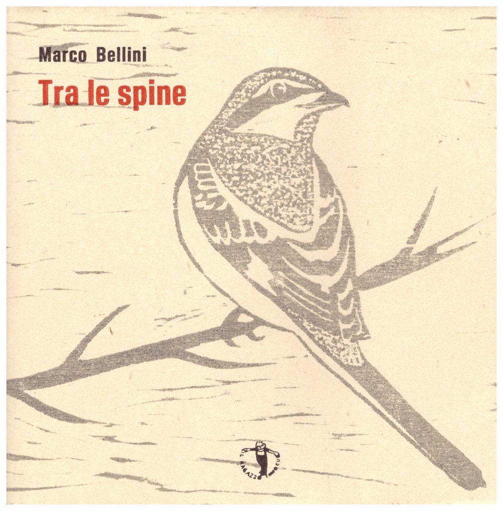 Marco Bellini - Tra le spine copertina