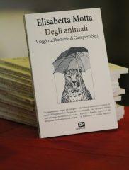 Presentazioni del libro di Elisabetta Motta, <em>DEGLI ANIMALI. Viaggio nel bestiario di Giampiero Neri</em> (Cartacanta, 2018)
