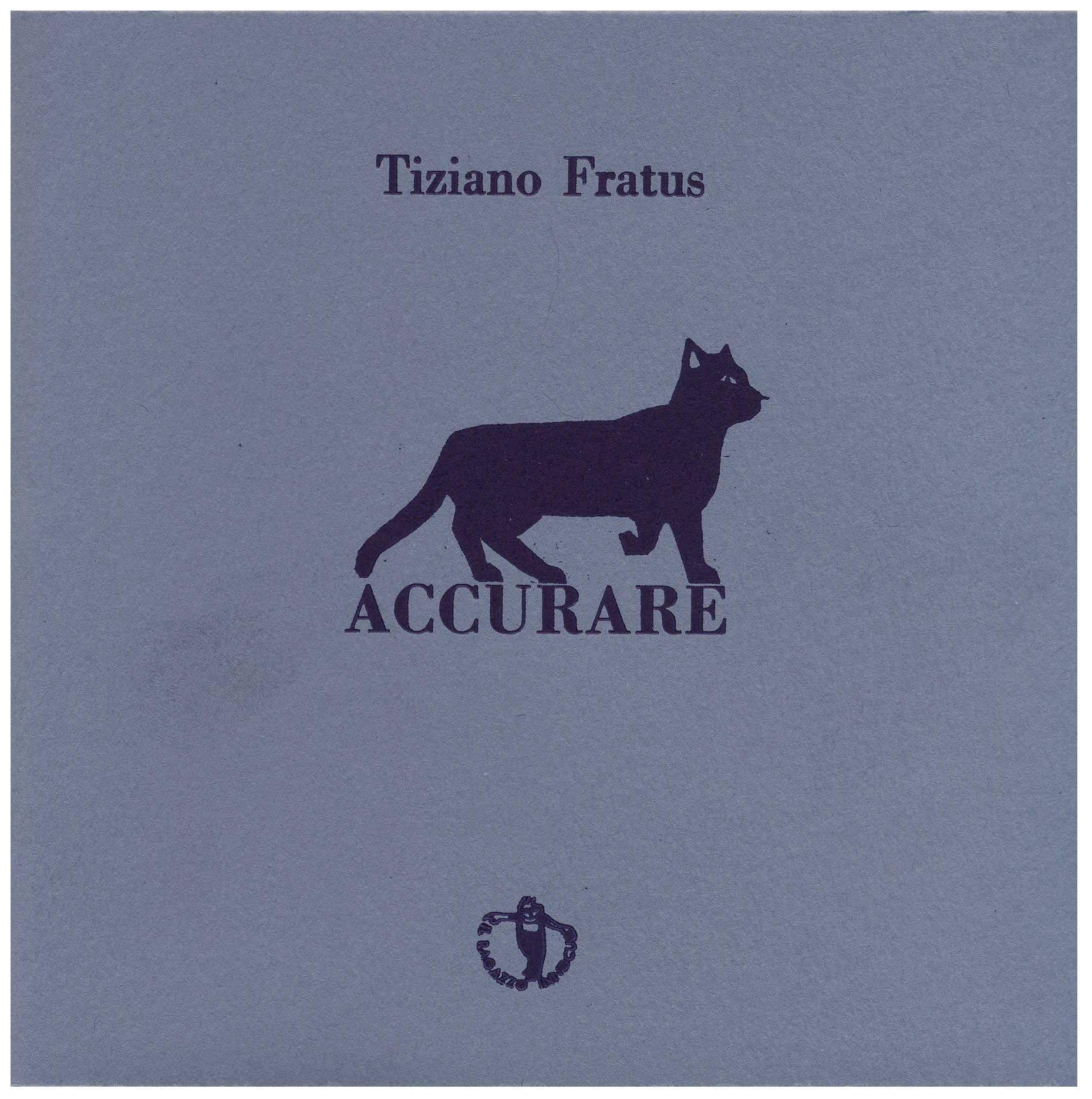 ACCURARE di Tiziano Fratus - copertina