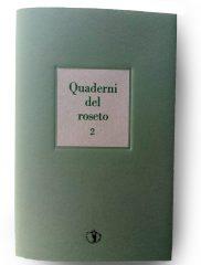 <em>Quaderni del Roseto 2</em> – Il Ragazzo Innocuo, 2019
